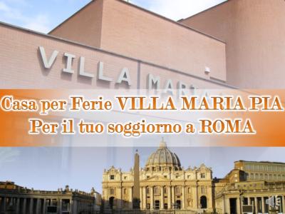 Offerte – Casa per Ferie Villa Maria Pia Roma
